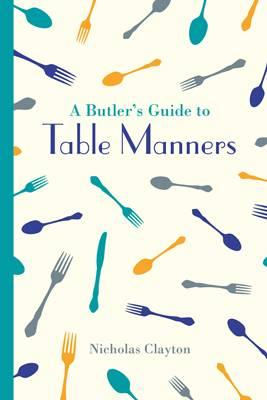 Butler's Guide to Table Manners (BOK)