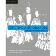 Cutting and Draping Party and Eveningwear (BOK)
