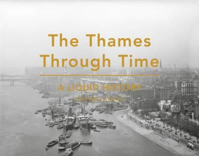 Thames Through Time (BOK)