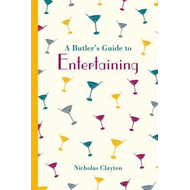 Butler's Guide to Entertaining (BOK)