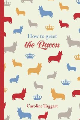 Her Ladyship's Guide to Greeting the Queen (BOK)