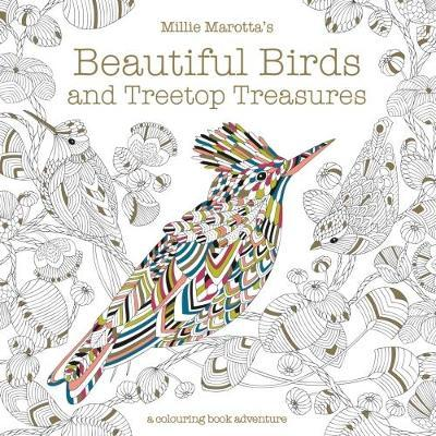 Millie Marotta's Beautiful Birds and Treetop Treasures (BOK)