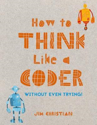 How to Think Like a Coder (BOK)