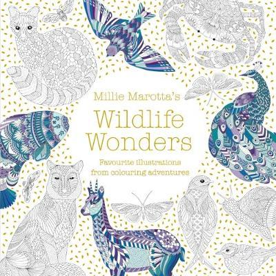 Millie Marotta's Wildlife Wonders - favourite illustrations from colouring adventures (BOK)