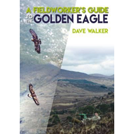 Fieldworker's Guide to the Golden Eagle (BOK)