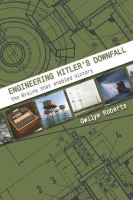Engineering Hitler's Downfall (BOK)