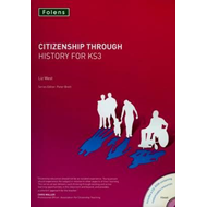 Citizenship Through History for KS3 (BOK)