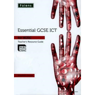 Essential ICT GCSE: Teacher Guide + DVD for WJEC (BOK)