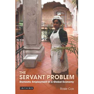 The Servant Problem: Domestic Employment in a Global Economy (BOK)
