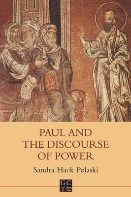 Paul and the Discourse of Power (BOK)