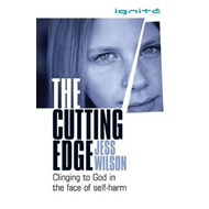 The Cutting Edge: Clinging to God in the Face of Self-Harm (BOK)