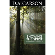 Carson Classics: Showing the Spirit (BOK)