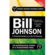 Supernatural Power of a Transformed Mind & When Heaven Invad (BOK)
