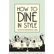 How to Dine in Style (BOK)