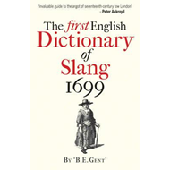 First English Dictionary of Slang 1699 (BOK)