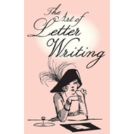 Art of Letter Writing (BOK)