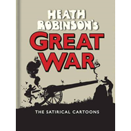 Heath Robinson's Great War (BOK)