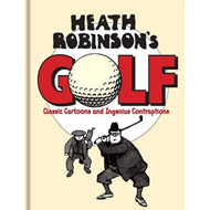 Heath Robinson's Golf (BOK)
