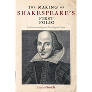 Making of Shakespeare's First Folio (BOK)