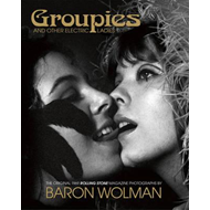 Groupies and Other Electric Ladies (BOK)