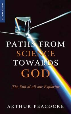 Paths from Science Towards God (BOK)