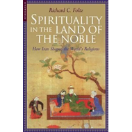 Spirituality in the Land of the Noble (BOK)