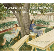 Bawden, Ravilious and the Artists of Great Bardfield (BOK)