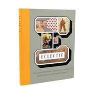 Eclectic: The Julie and Robert Breckman Collections at the V (BOK)