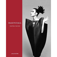 Balenciaga: Shaping Fashion (BOK)