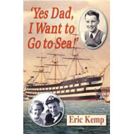 Produktbilde for Yes Dad, I Want to Go to Sea (BOK)