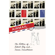 Airmail: the Letters of Robert Bly and Tomas Transtromer (BOK)