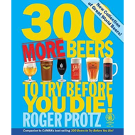 300 More Beers to Try Before You Die (BOK)