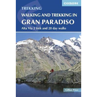 Walking and Trekking in the Gran Paradiso (BOK)