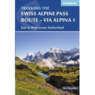 Swiss Alpine Pass Route - Via Alpina Route 1 (BOK)