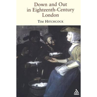 Down and Out in Eighteenth-century London (BOK)
