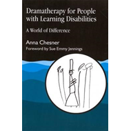 Dramatherapy for People with Learning Disabilities: A World of Difference (BOK)