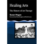 Healing Arts: The History of Art Therapy (BOK)