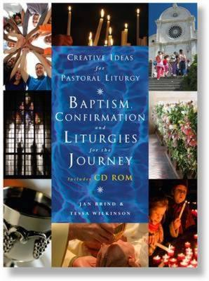 Creative Pastoral Liturgies: Baptism, Confirmation and Litur (BOK)