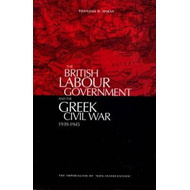 "The British Labour Government and the Greek Civil War, 1945-1949: The Imperialism of ""Non-interventi (BOK)"