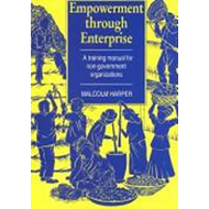 Empowerment Through Enterprise: A Training Manual for Non-government Organizations (BOK)