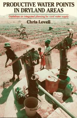 Productive Water Points in Dryland Areas: Guidelines on Integrated Planning for Rural Water Supply (BOK)