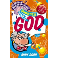 Professor Bumblebrain's Bonkers Book on God (BOK)