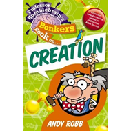 Professor Bumblebrain's Bonkers Book on Creation (BOK)