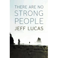 There Are No Strong People (BOK)