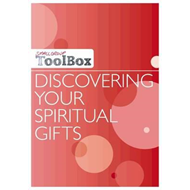 Small Group Toolbox: Discovering Your Spiritual Gifts (BOK)