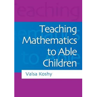 Teaching Mathematics to Able Children (BOK)