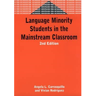 Language Minority Students in the Mainstream Classroom (BOK)