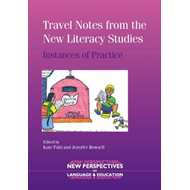 Travel Notes from the New Literacy Studies (BOK)