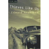 Thieves Like Us (BOK)