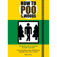 How to Poo in the Woods (BOK)